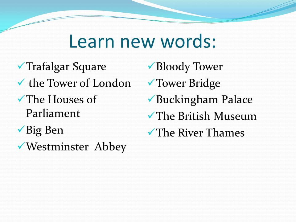 Learn new words: Trafalgar Square Bloody Tower the Tower of London