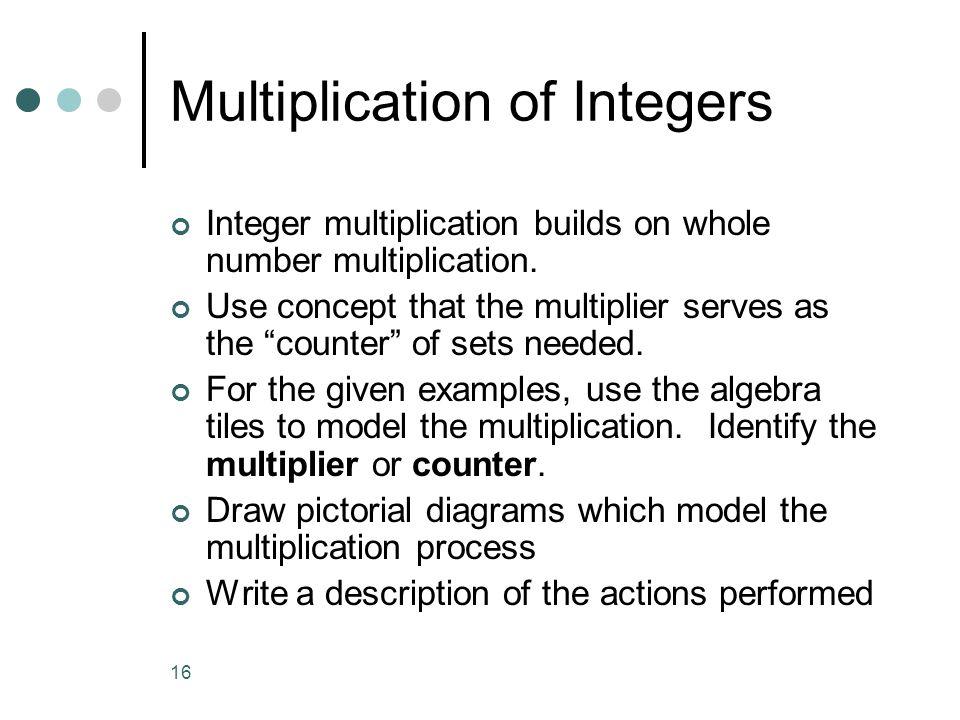 Multiplication of Integers