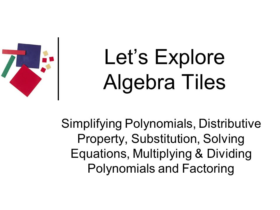 Let's Explore Algebra Tiles