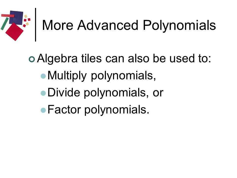 More Advanced Polynomials