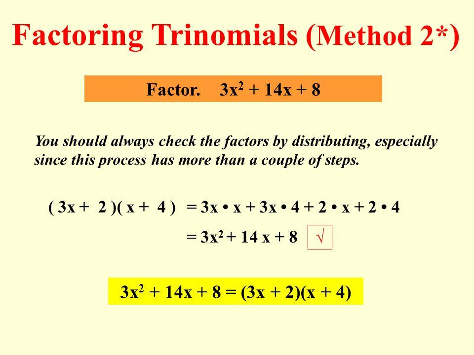 Factoring Trinomials (Method 2*)