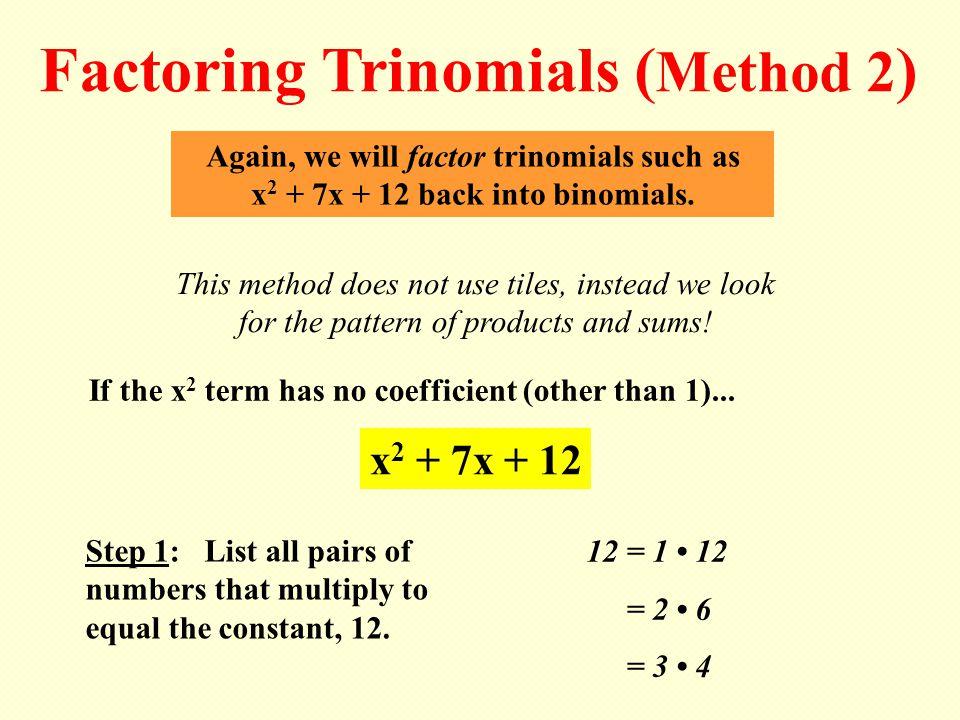 Factoring Trinomials (Method 2)