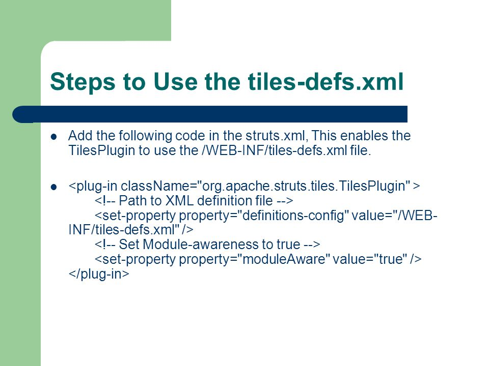 Steps to Use the tiles-defs.xml