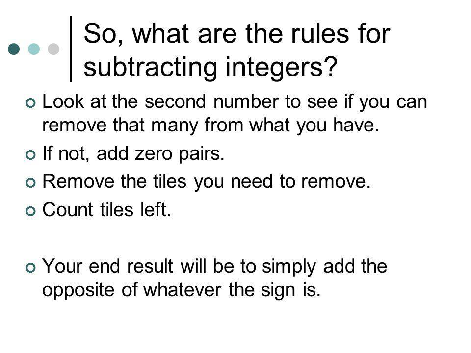 So, what are the rules for subtracting integers