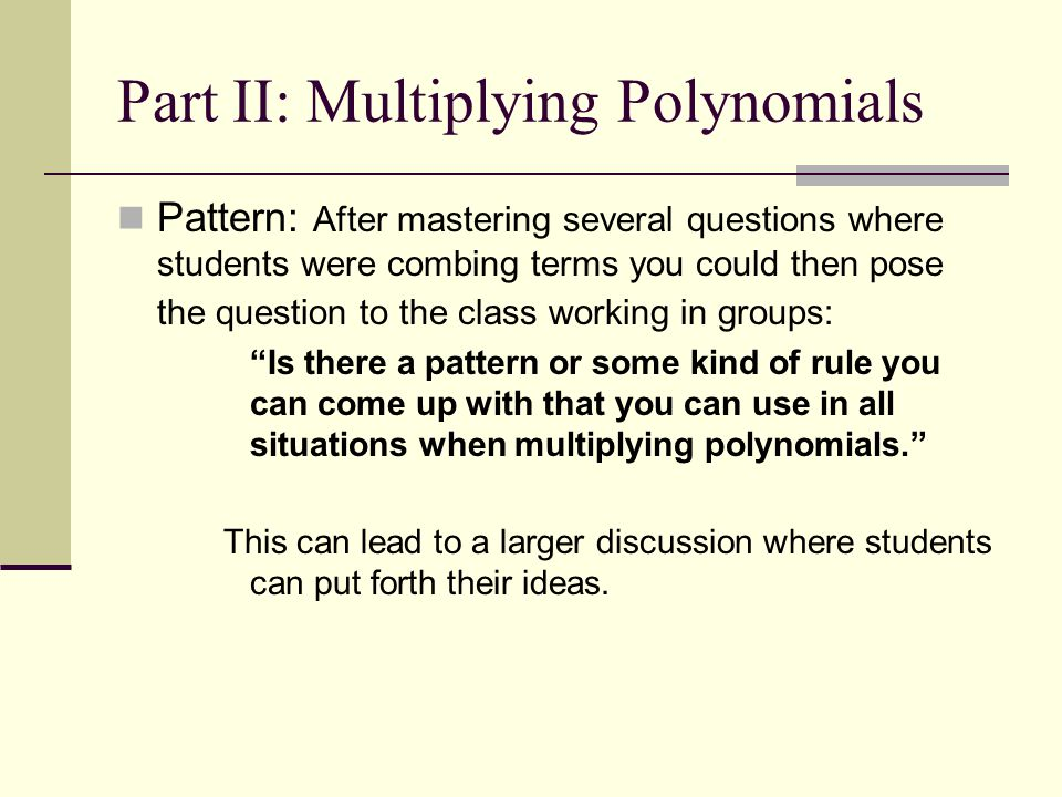 Part II: Multiplying Polynomials