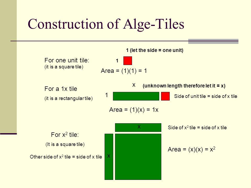 Construction of Alge-Tiles
