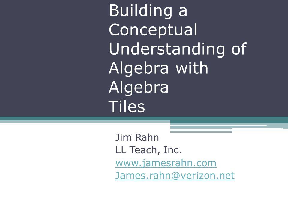Building a Conceptual Understanding of Algebra with Algebra Tiles ...