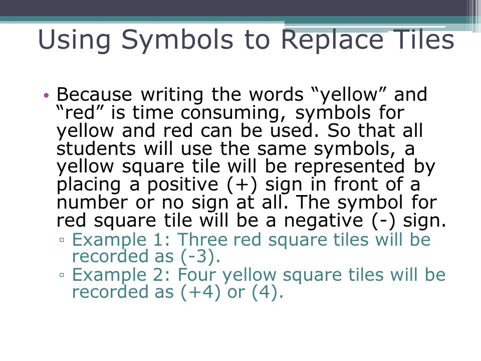 Using Symbols to Replace Tiles