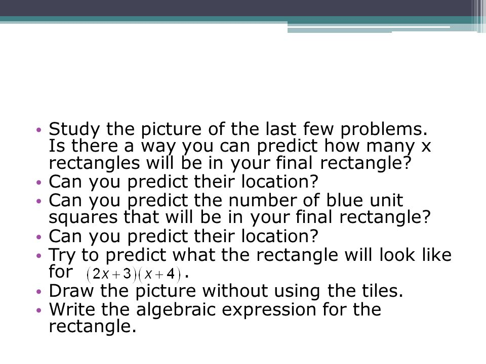 Study the picture of the last few problems