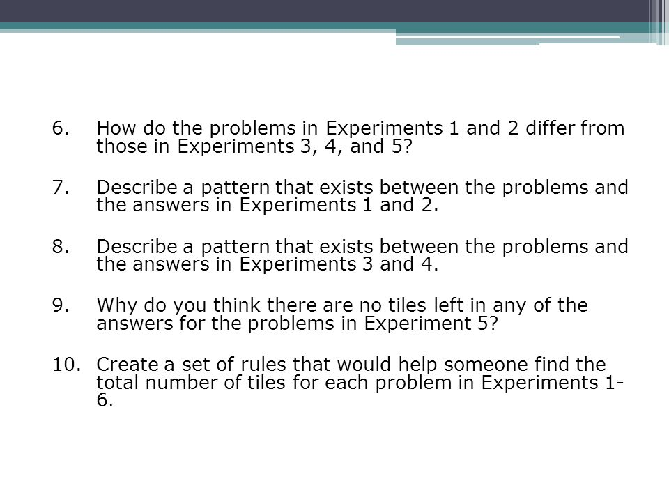 6. How do the problems in Experiments 1 and 2 differ from those in Experiments 3, 4, and 5.