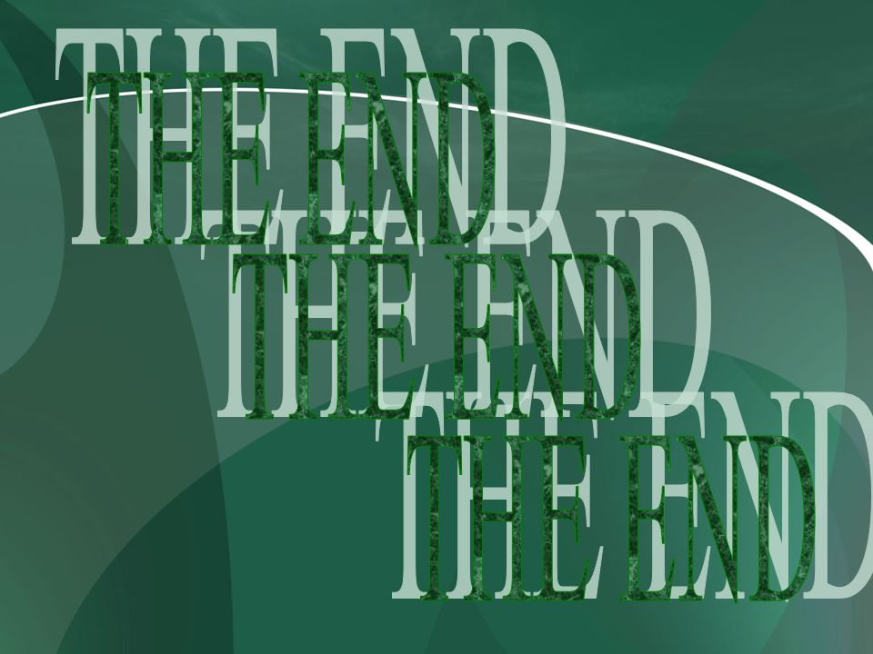 THE END THE END THE END