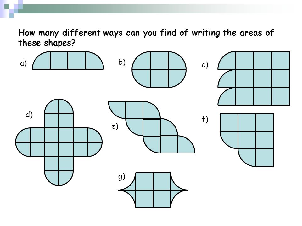 How many different ways can you find of writing the areas of these shapes