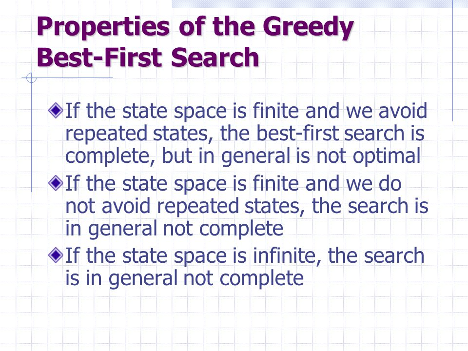 Properties of the Greedy Best-First Search