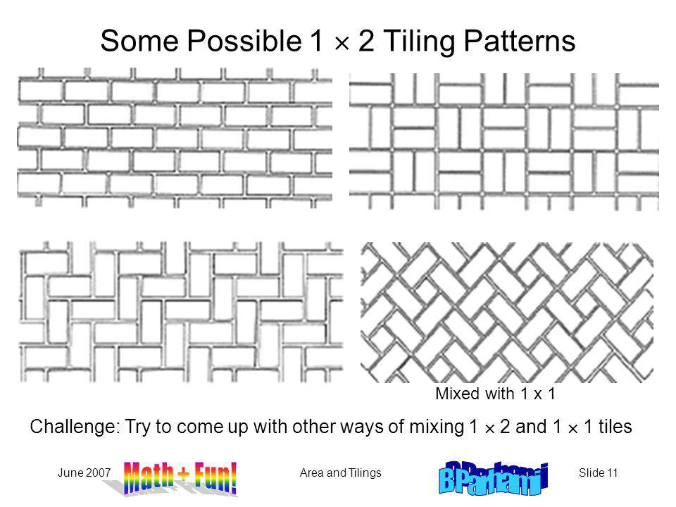 Some Possible 1  2 Tiling Patterns