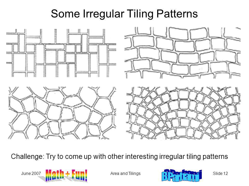 Some Irregular Tiling Patterns