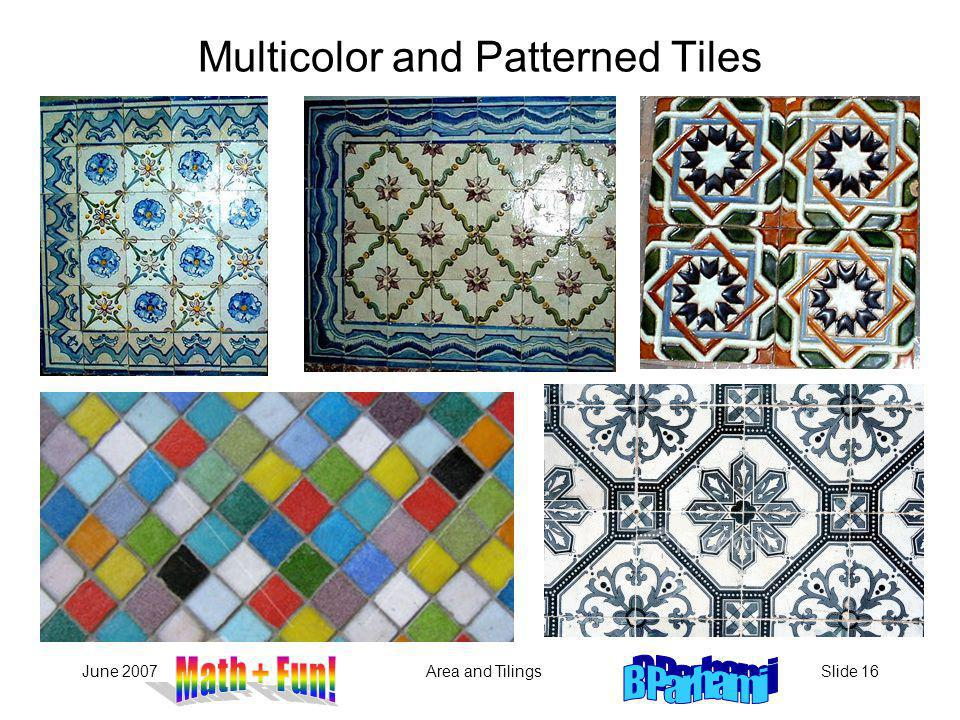 Multicolor and Patterned Tiles