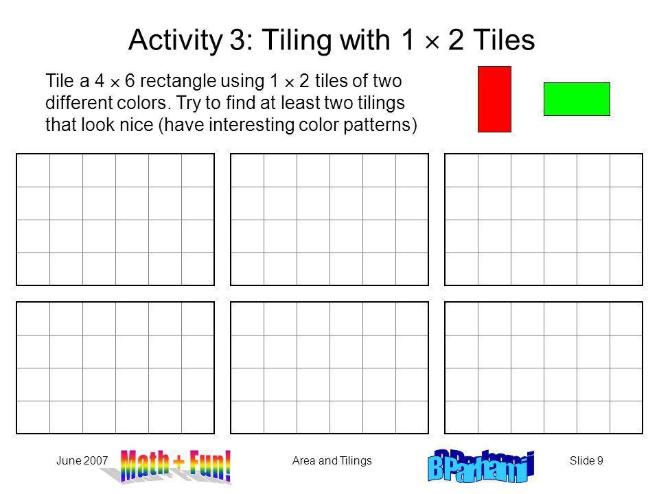 Activity 3: Tiling with 1  2 Tiles