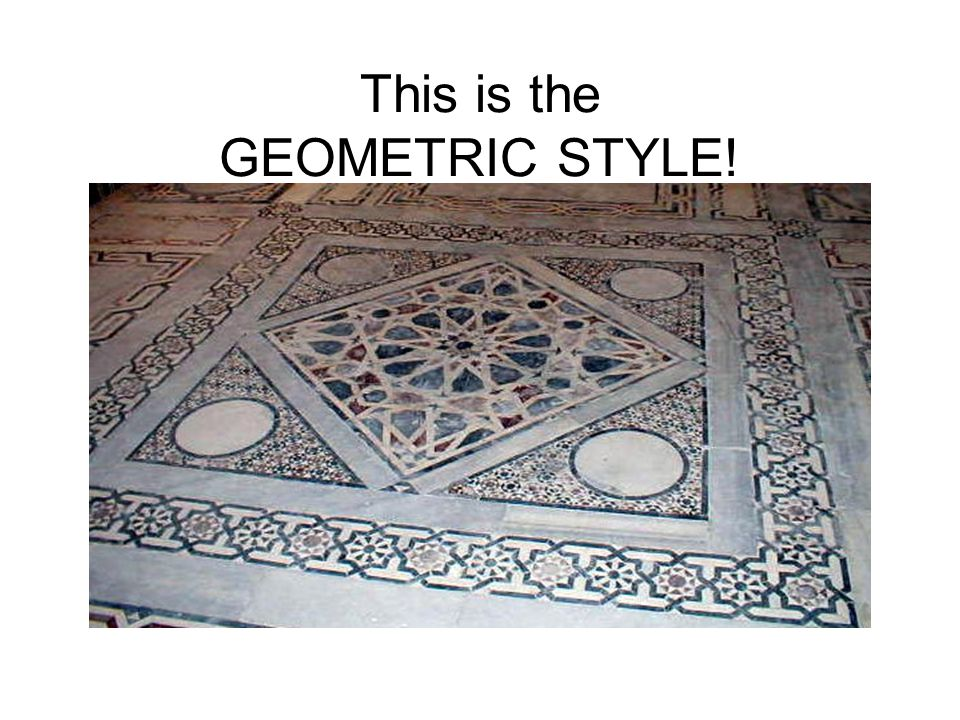 This is the GEOMETRIC STYLE!