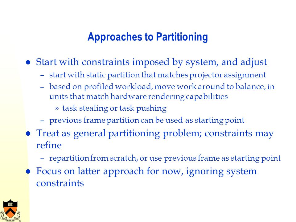 Approaches to Partitioning