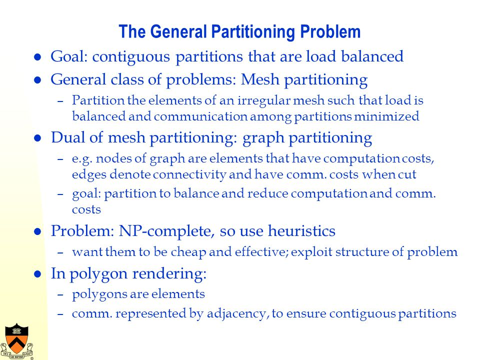 The General Partitioning Problem