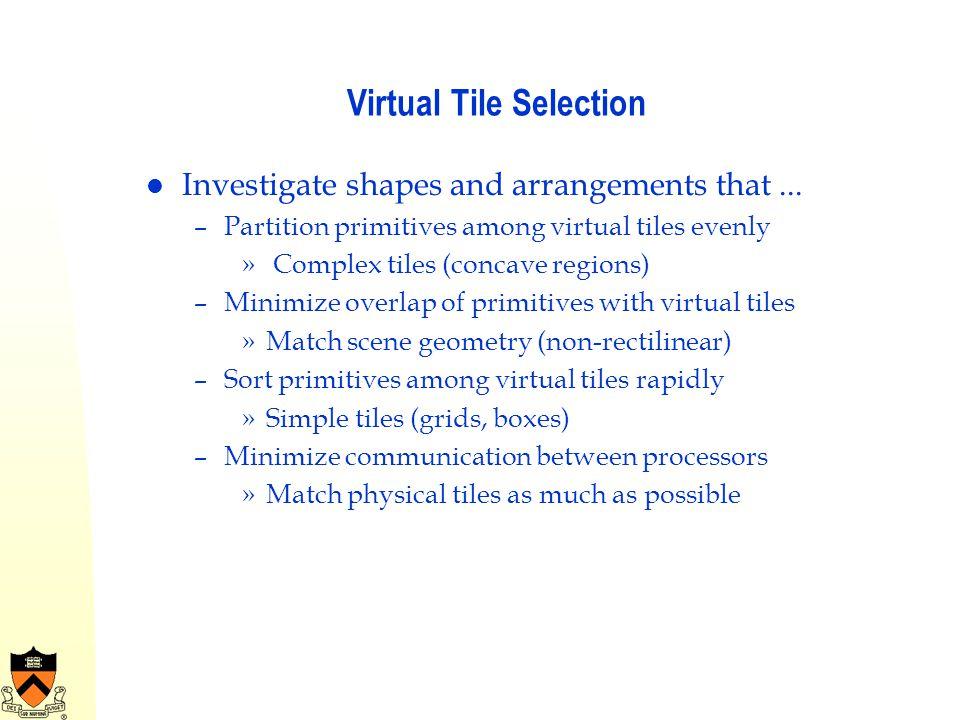 Virtual Tile Selection
