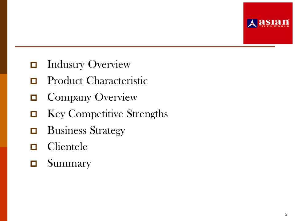 Product Characteristic Company Overview Key Competitive Strengths