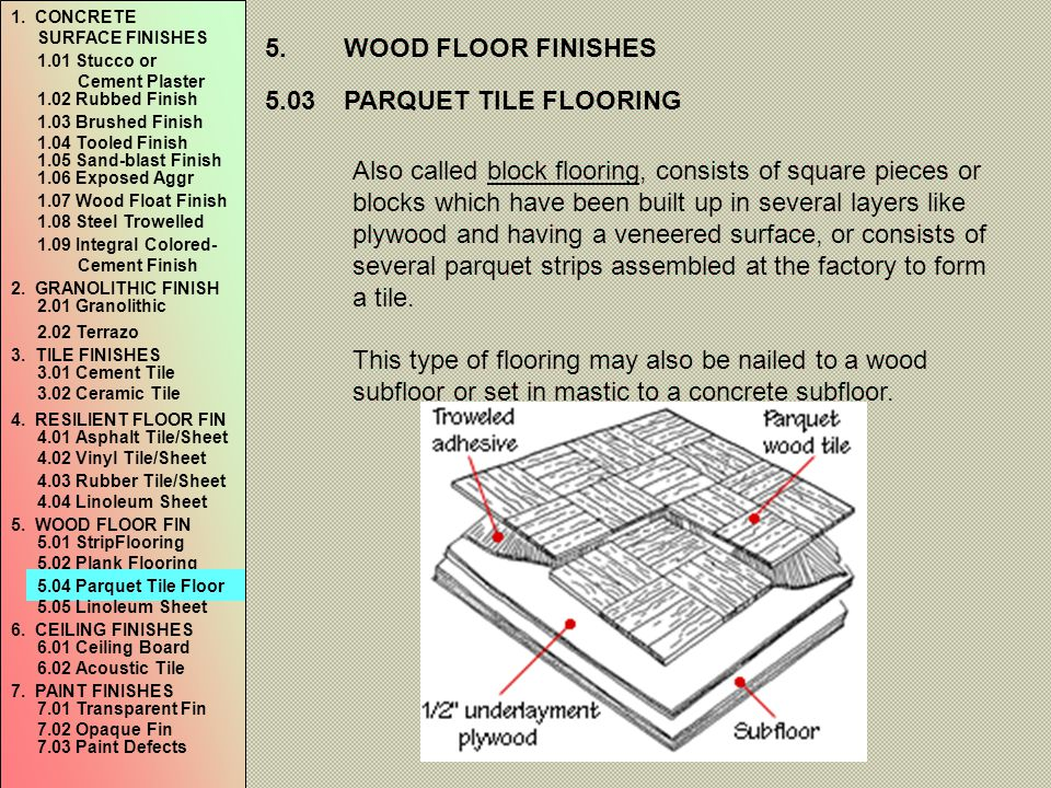 5. WOOD FLOOR FINISHES 5.03 PARQUET TILE FLOORING