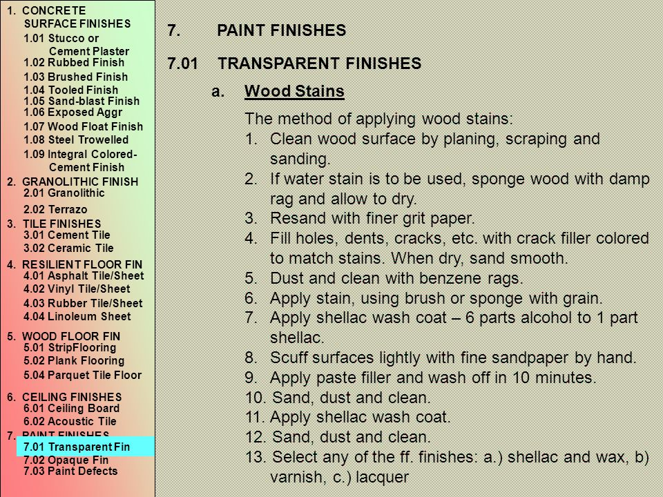 The method of applying wood stains: