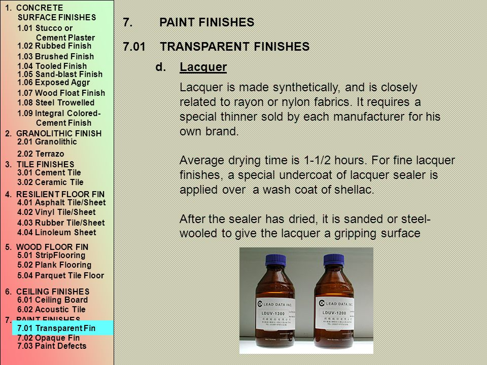 7. PAINT FINISHES 7.01 TRANSPARENT FINISHES Lacquer