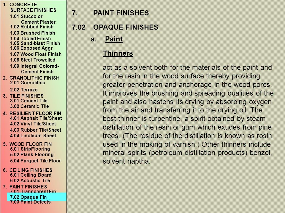 7. PAINT FINISHES 7.02 OPAQUE FINISHES Paint Thinners
