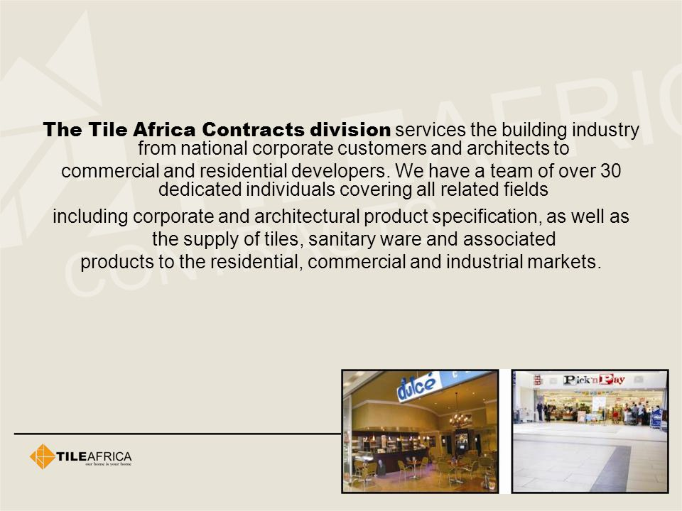 products to the residential, commercial and industrial markets.