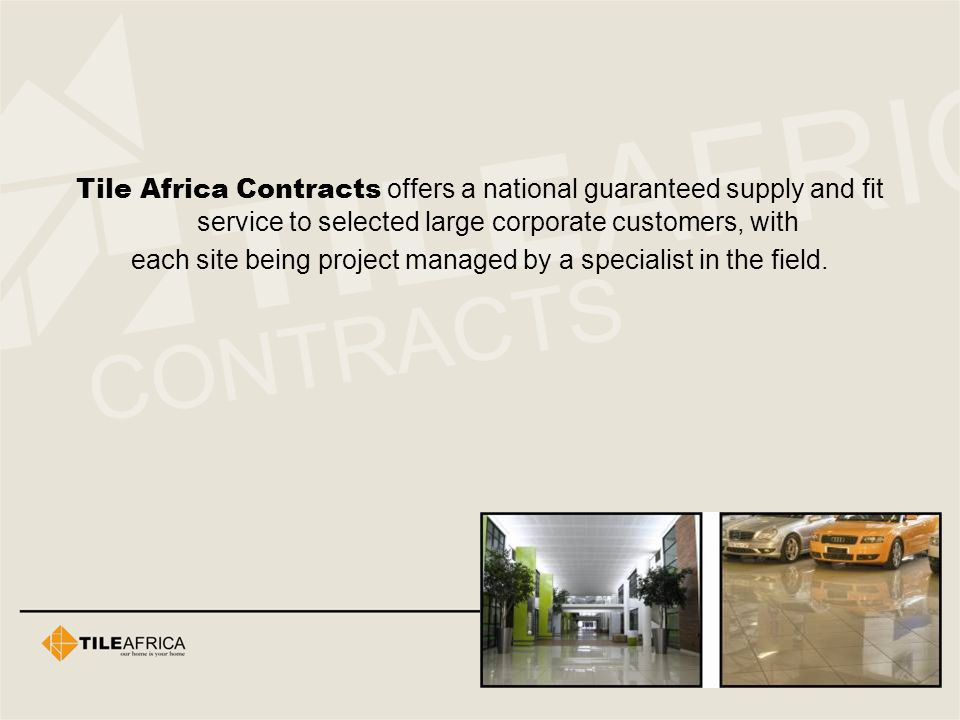 each site being project managed by a specialist in the field.