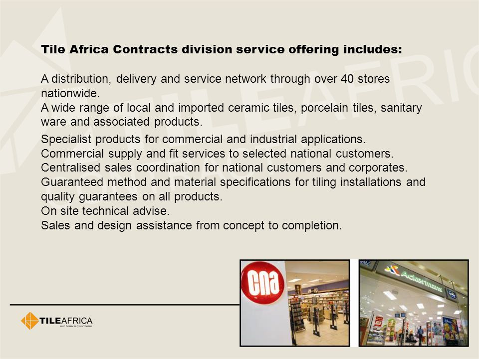 Tile Africa Contracts division service offering includes: