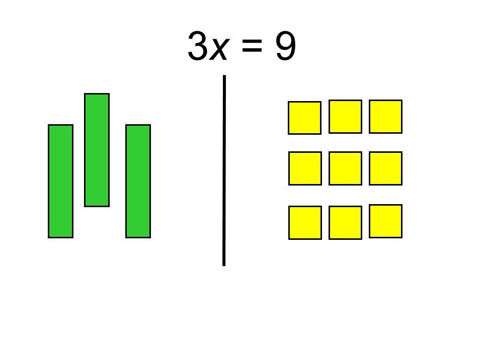 3x = 9