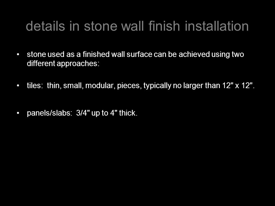 details in stone wall finish installation