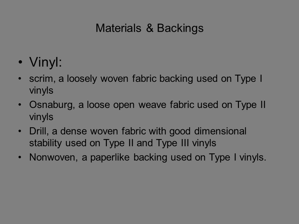 Vinyl: Materials & Backings