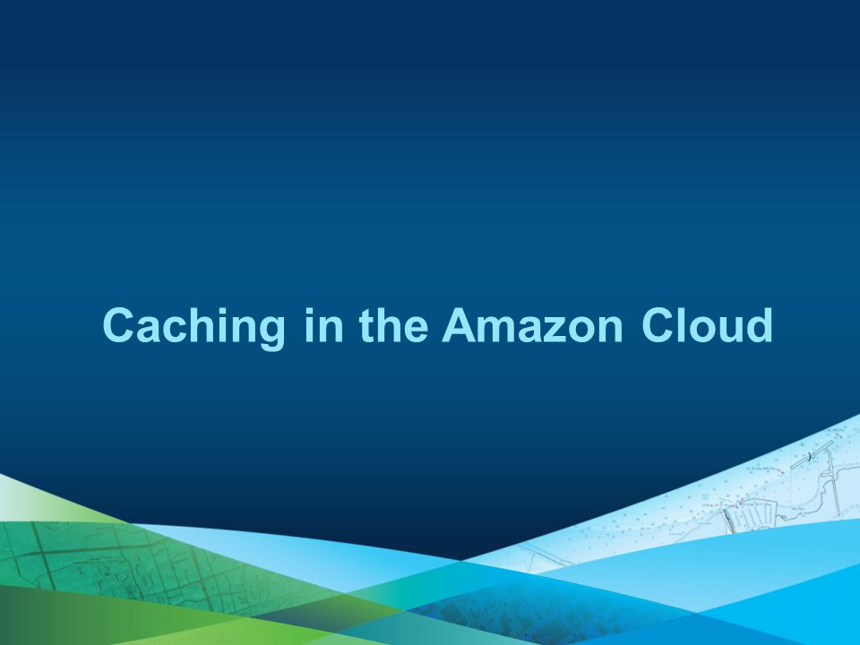 Caching in the Amazon Cloud