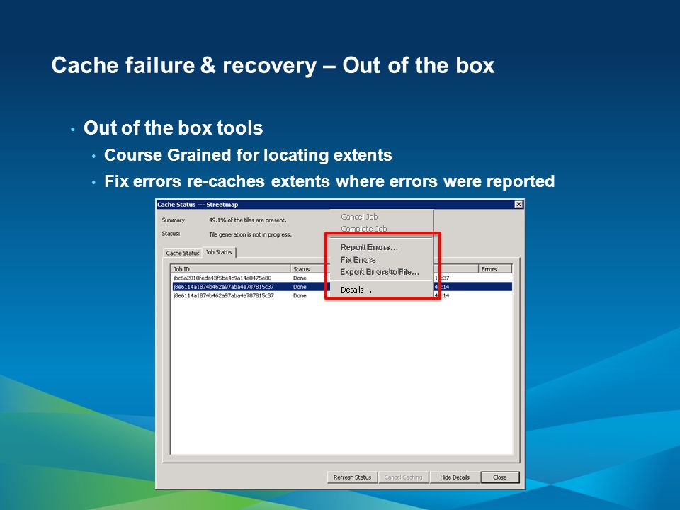 Cache failure & recovery – Out of the box