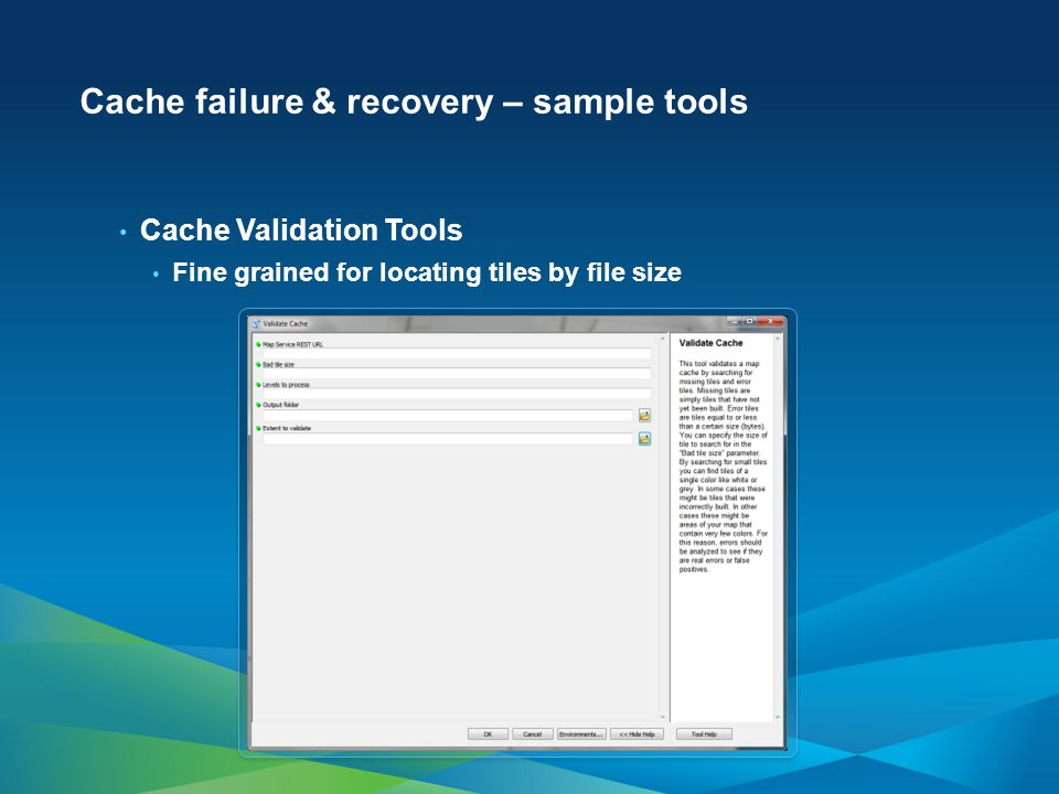 Cache failure & recovery – sample tools