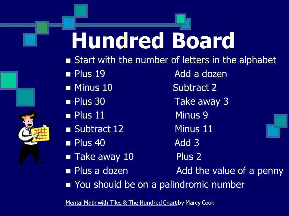 Hundred Board Start with the number of letters in the alphabet