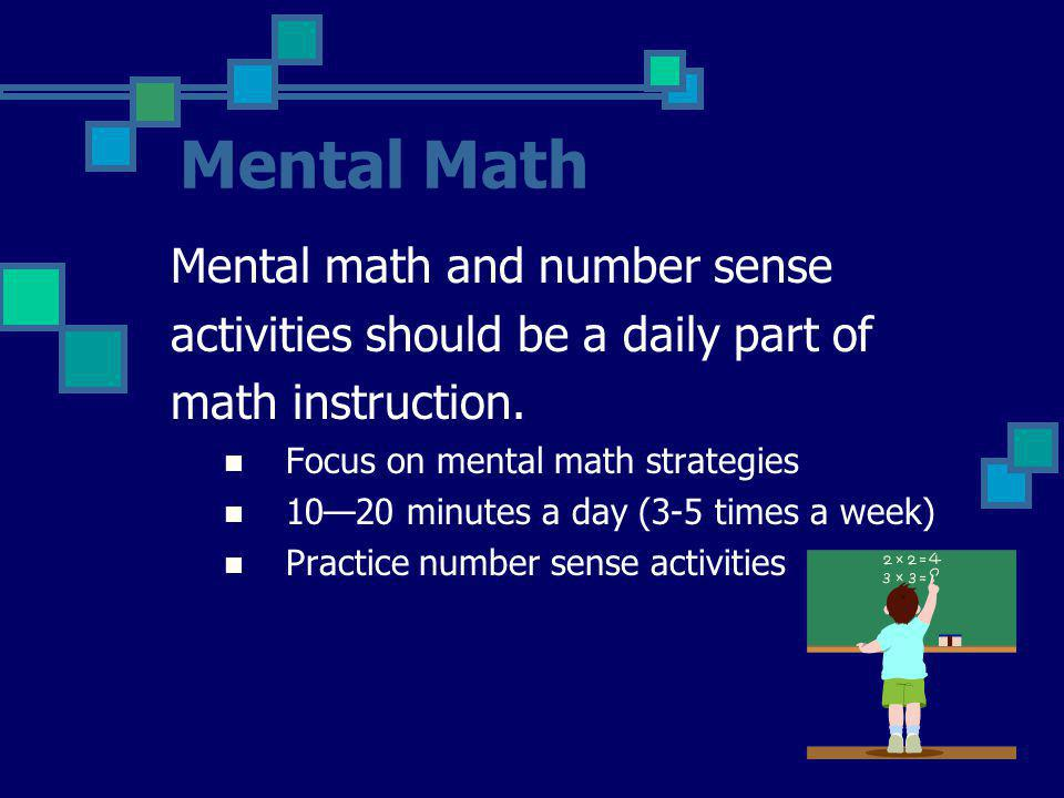 Mental Math Mental math and number sense