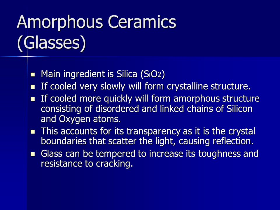 Amorphous Ceramics (Glasses)