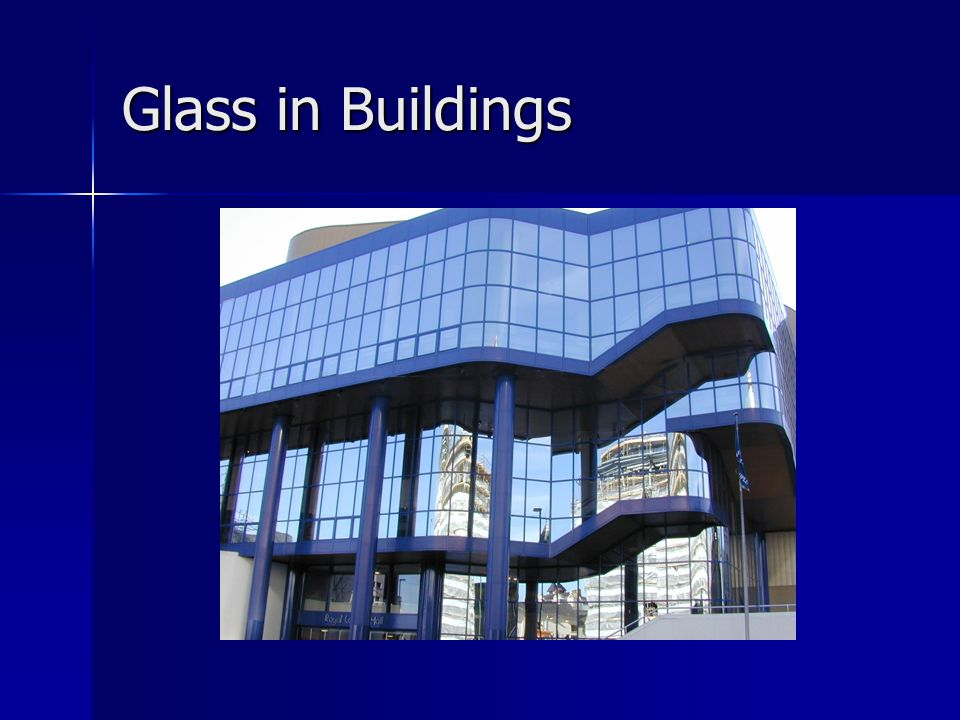 Glass in Buildings
