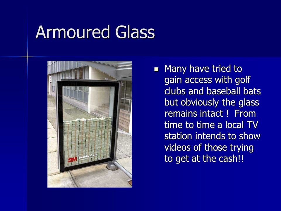 Armoured Glass