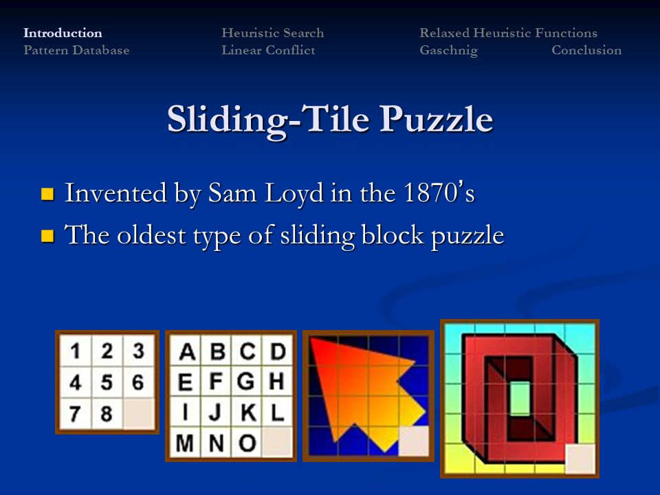 Sliding-Tile Puzzle Invented by Sam Loyd in the 1870's