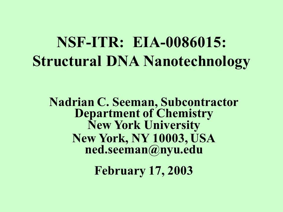 NSF-ITR: EIA-0086015: Structural DNA Nanotechnology