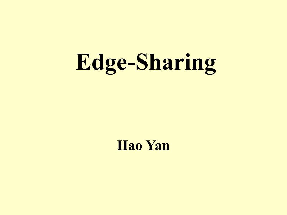 Edge-Sharing Hao Yan