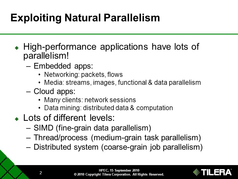 Exploiting Natural Parallelism