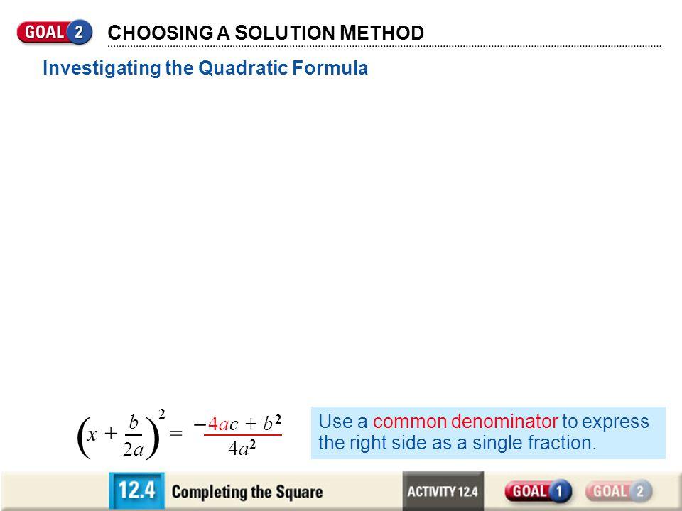 ( ) ( ) ( ) ax2 + bx = – c – c x2 + + = – c 2 x2 + + = + 2 – c x + = +