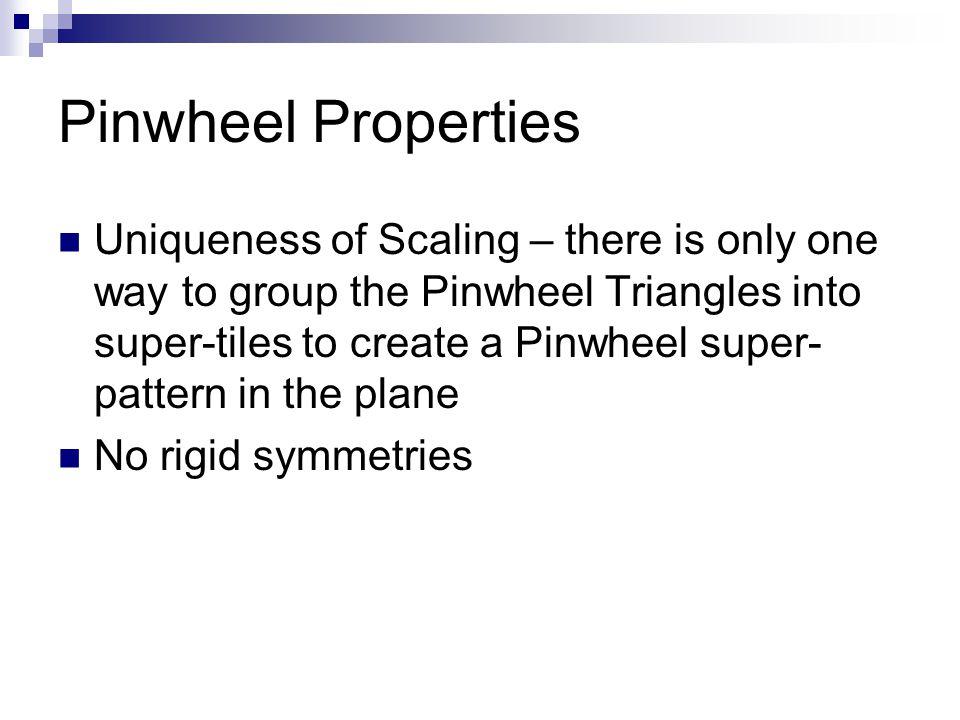 Pinwheel Properties